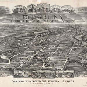 Despatch, NY, Rochester's Great Industrial Suburb